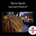 Oprah wanted this