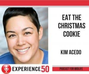 Kim Acedo on Experience 50